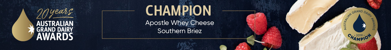 Apostle Whey Cheese Champion 2019